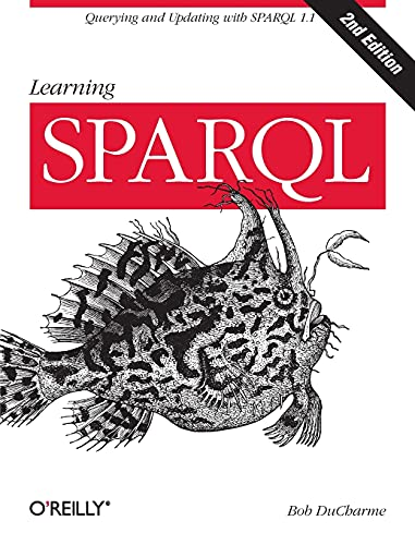 9781449371432: Learning SPARQL 2ed