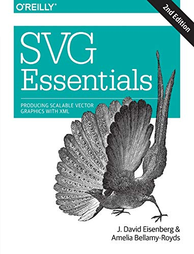 9781449374358: SVG Essentials: Producing Scalable Vector Graphics with XML