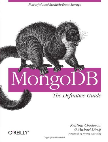 9781449381561: MongoDB: The Definitive Guide