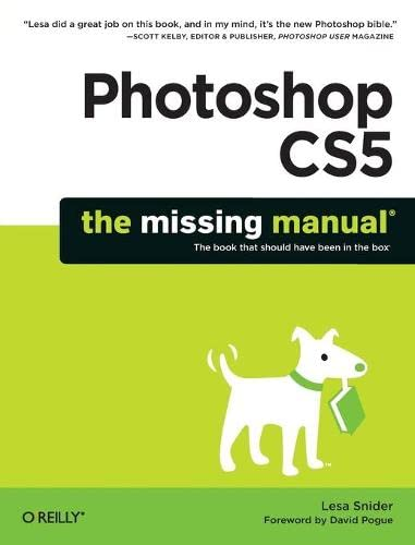 9781449381684: Photoshop CS5: The Missing Manual