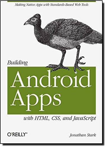 9781449383268: Building Android Apps with HTML, CSS, and JavaScript