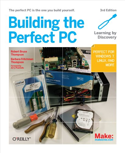 9781449388249: Building the Perfect PC