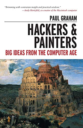 9781449389550: Hackers & Painters: Big Ideas from the Computer Age
