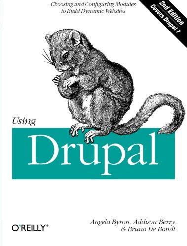 9781449390525: Using Drupal, 2nd Edition