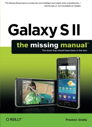 9781449396817: Galaxy S II: The Missing Manual (Missing Manuals)