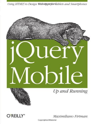 9781449397654: jQuery Mobile: Up and Running