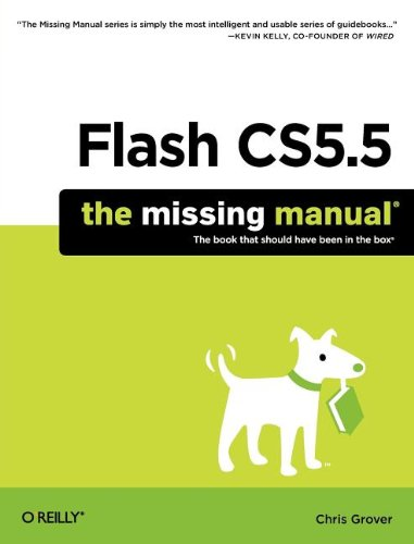 9781449398255: Flash CS5.5: The Missing Manual