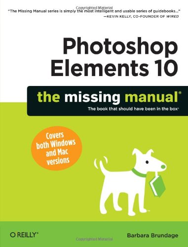 9781449398507: Photoshop Elements 10: The Missing Manual (Missing Manuals)