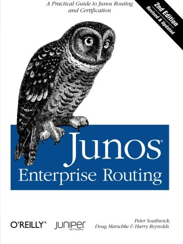 9781449398637: Junos Enterprise Routing: A Practical Guide to Junos Routing and Certification