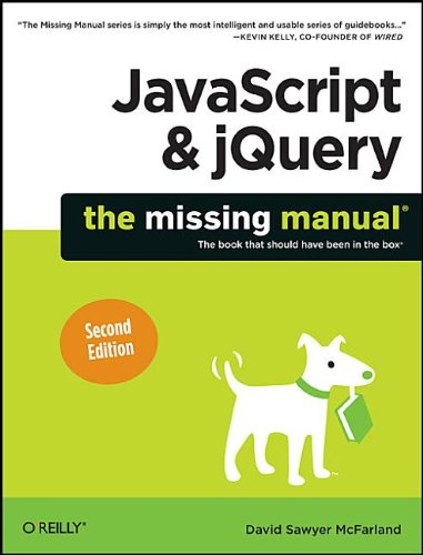 9781449399023: JavaScript & jQuery: The Missing Manual