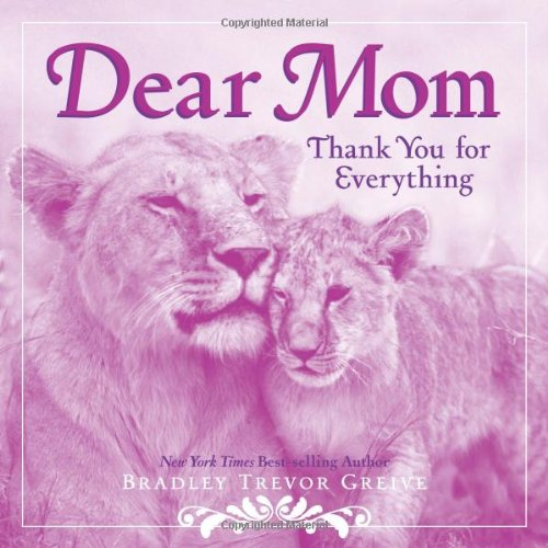 9781449401139: Dear Mom: Thank You for Everything
