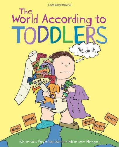 9781449401207: The World According to Toddlers