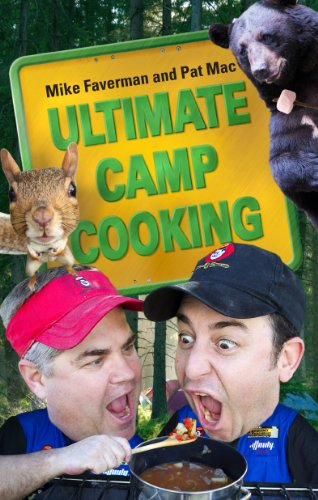 Ultimate Camp Cooking: Mike Faverman