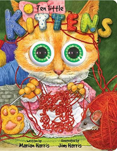 Ten Little Kittens Board Book: An Eyeball: Jim Harris, Marian