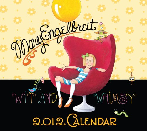 9781449402259: The Wit and Whimsy of Mary Engelbreit: 2012 Wall Calendar
