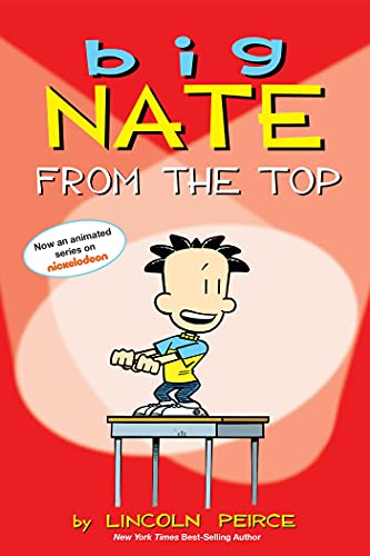 Big Nate: From the Top: Peirce, Lincoln
