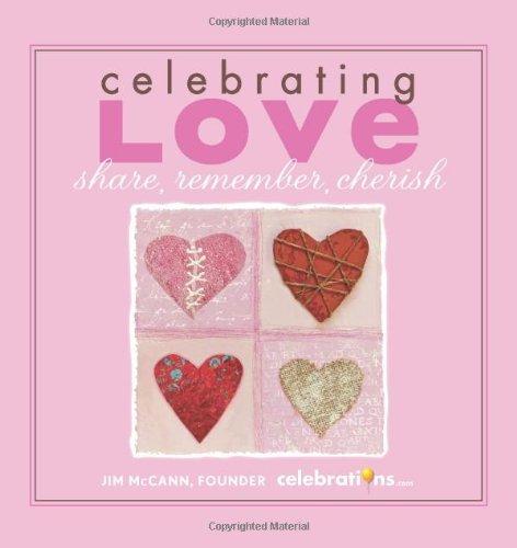 9781449402624: Celebrating Love: Share, Remember, Cherish