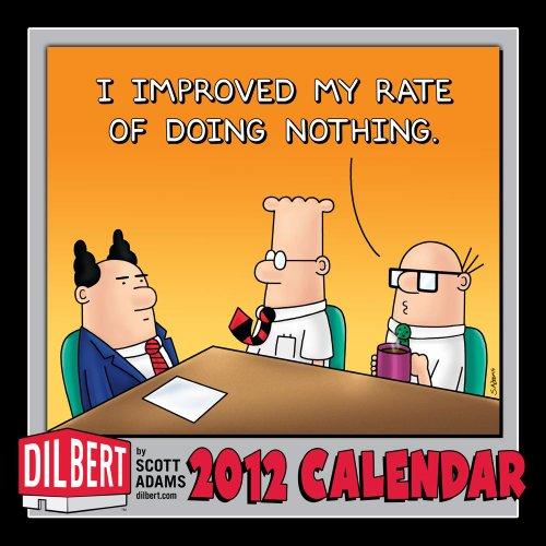 Dilbert: 2012 Wall Calendar: Adams, Scott