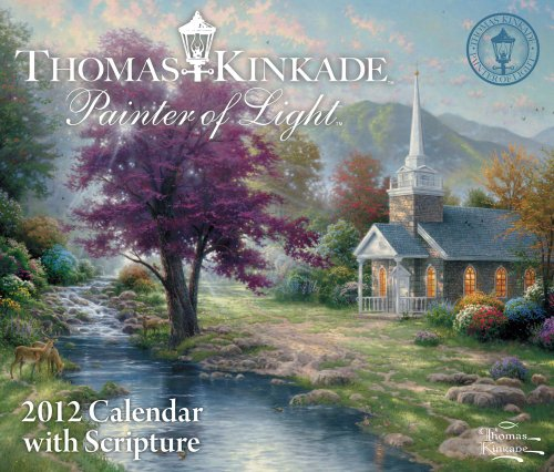 9781449405373: Thomas Kinkade Painter of Light With Scripture 2012 Calendar
