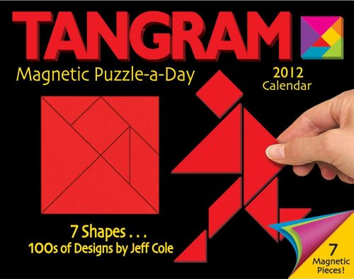 9781449406936: Tangram Magnetic Puzzle-a-Day 2012 Calendar