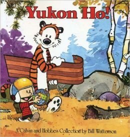 9781449407087: Yukon Ho!: a Calvin and Hobbes Collection