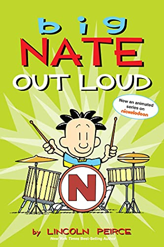 Big Nate Out Loud: Peirce, Lincoln