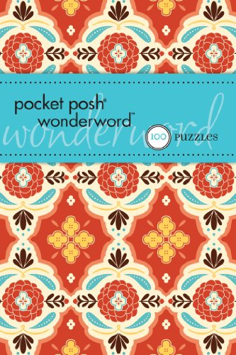 Pocket Posh Wonderword: 100 Puzzles: The Puzzle Society