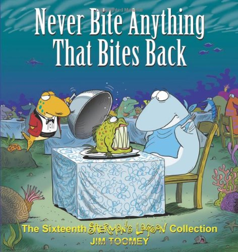 9781449407995: Never Bite Anything That Bites Back: The Sixteenth Shermans Lagoon Collection