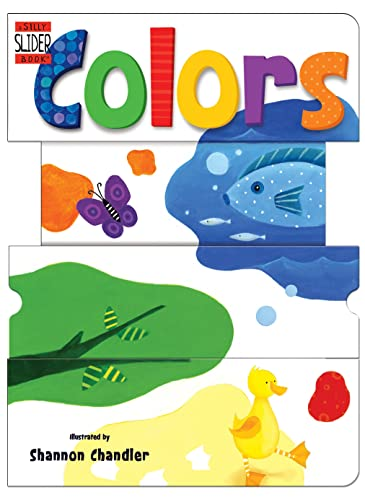 Colors: A Silly Slider Book (Silly Slider: Accord Publishing