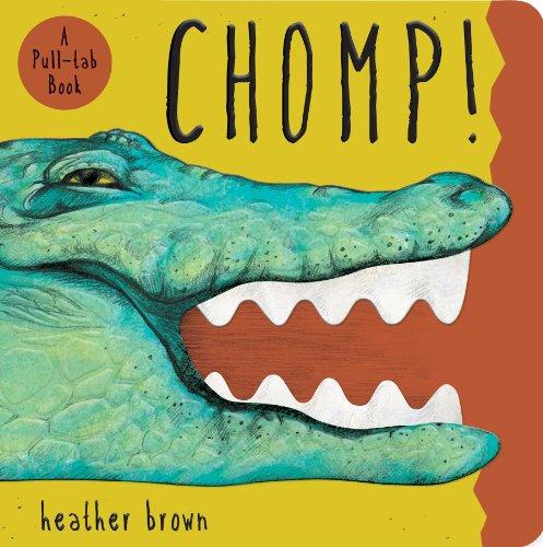 Chomp!: Brown, Heather
