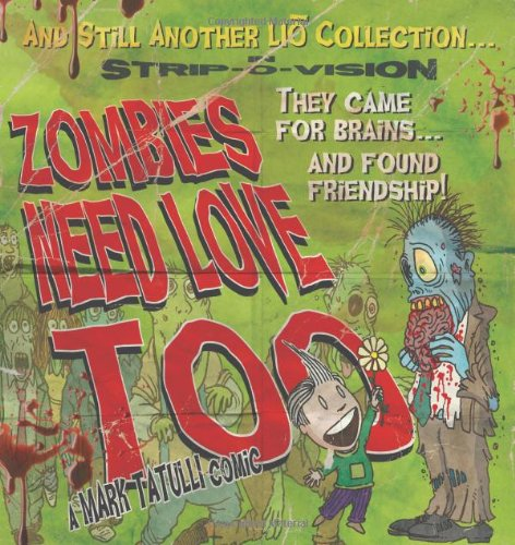 9781449410209: Zombies Need Love Too (Lio Collection)