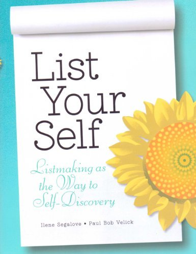 9781449411459: List Your Self - Listmaking as the Way to Self-Discovery