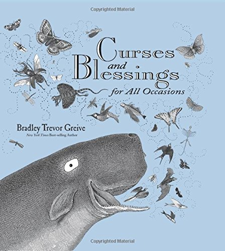 Curses and Blessings for All Occasions: Greive, Bradley Trevor