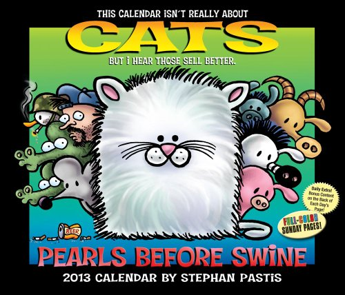 Pearls Before Swine 2013 Day-to-Day Calendar: Pastis, Stephan