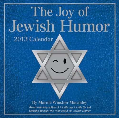 9781449416294: The Joy of Jewish Humor 2013 Day-to-Day Calendar