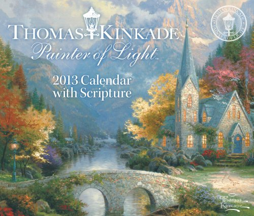 9781449416331: Thomas Kinkade Painter of Light with Scripture 2013 Day-to-Day Calendar