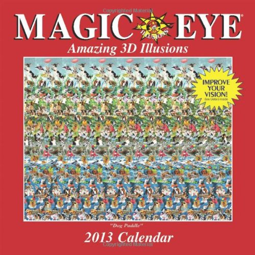 9781449417000: Magic Eye 2013 Wall Calendar: Amazing 3D Illusions