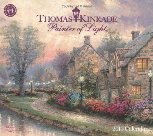 9781449417093: Thomas Kinkade Painter of Light 2013 Deluxe Wall Calendar