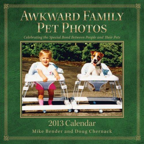 9781449420444: Awkward Family Pet Photos 2013 Wall Calendar