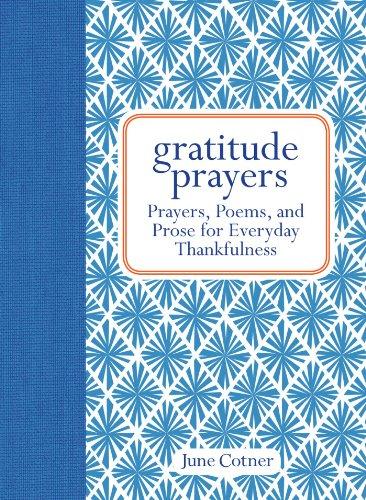 9781449421762: Gratitude Prayers: Prayers, Poems, and Prose for Everyday Thankfulness