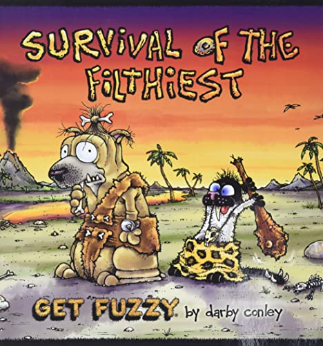 Survival of the Filthiest: A Get Fuzzy Collection (Get Fuzzy Collections (Andrews McMeel)) (1449421903) by Conley, Darby