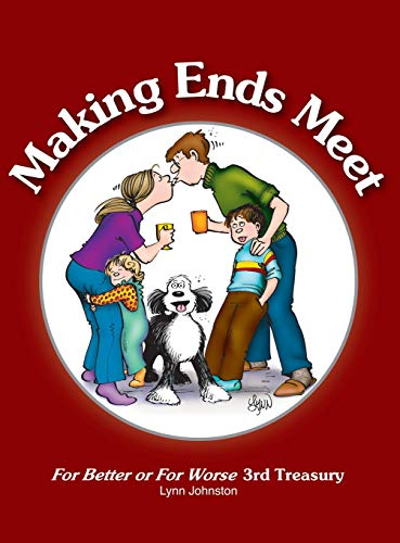 9781449423018: Making Ends Meet: For Better or For Worse 3rd Treasury (For Better or for Worse Treasury)