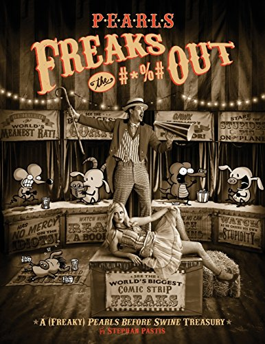 9781449423025: Pearls Freaks the #*%# Out: A (Freaky) Pearls Before Swine Treasury