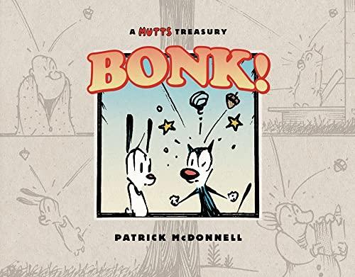 9781449423087: BONK!: A Mutts Treasury