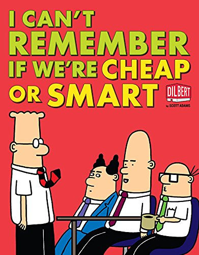 9781449423094: I Can't Remember If We're Cheap or Smart (Dilbert)