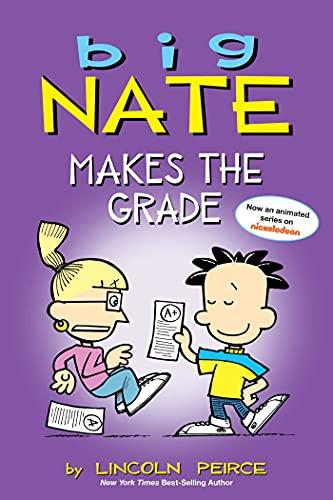 Big Nate Makes the Grade: Peirce, Lincoln