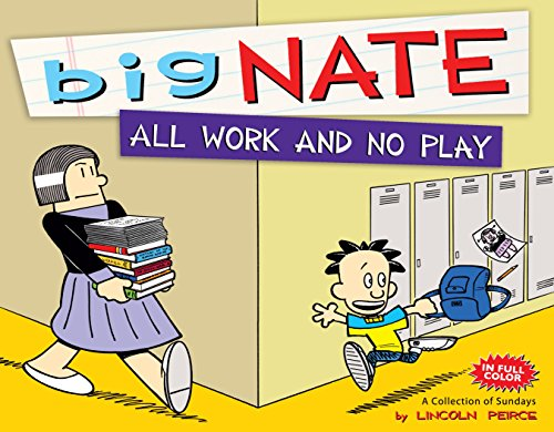 9781449425678: Big Nate All Work and No Play: A Collection of Sundays