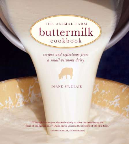 9781449427535: The Animal Farm Buttermilk Cookbook: Recipes and Reflections from a Small Vermont Dairy