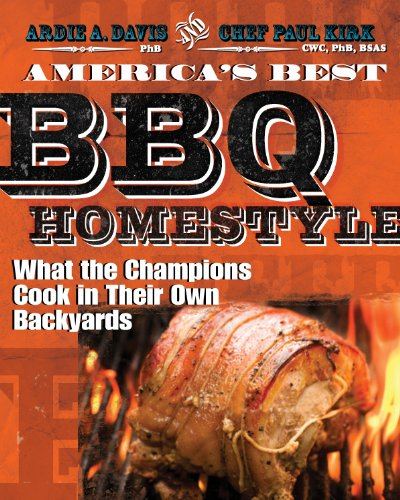 9781449427689: America's Best BBQ: Homestyle: What the Champions Cook in Their Own Backyards