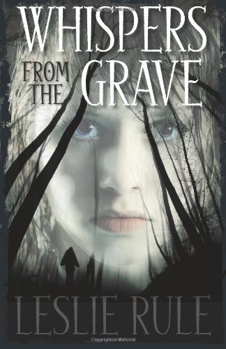 Whispers from the Grave (1449429319) by Leslie Rule